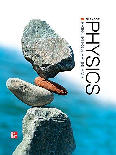 Physics: Principles + Problems