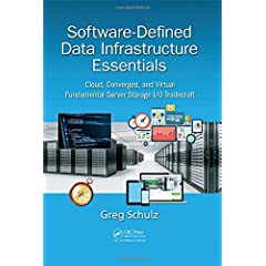 Software-Defined Data Infrastructure Essentials from CRC Press