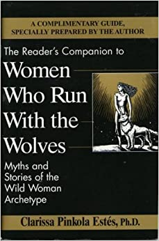 Book The Reader's Companion to Women Who Run With the Wolves