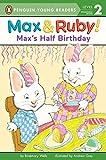 Maxs Half Birthday (Max and Ruby)