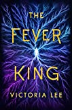 The Fever King (Feverwake)