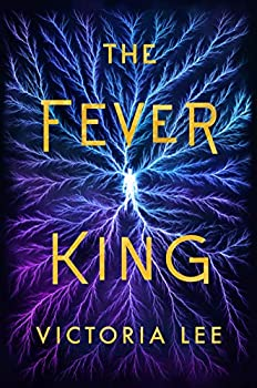 The Fever King by Victoria Lee science fiction and fantasy book and audiobook reviews