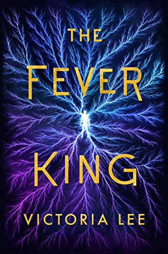 Pdf Teen The Fever King (Feverwake Book 1)