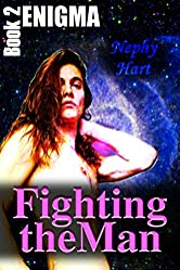 Fighting The Man (Enigma Book 2)