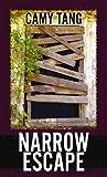 Narrow Escape, Camy Tang, 1611737389