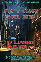 Don't Close Your Eyes (Stephanie Chalice Thrillers Book 1)