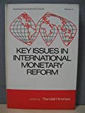 img - for Key issues in international monetary reform: [proceedings] (Business economics and finance ; v. 4) book / textbook / text book