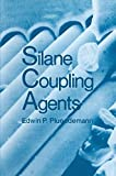 img - for Silane Coupling Agents book / textbook / text book