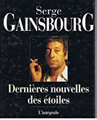 Dernières nouvelles des étoiles - L'intégrale par Serge Gainsbourg