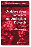Oxidative Stress Biomarkers and Antioxidant Protocols (Methods in Molecular Biology)