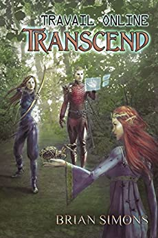Travail Online: Transcend: LitRPG Series (Book 3) by [Simons, Brian]