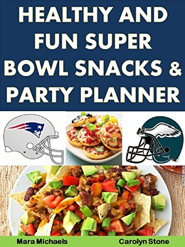 Healthy and fun super bowl snacks and party planner food matters healthy and fun super bowl snacks and party planner food matters book 5 by forumfinder