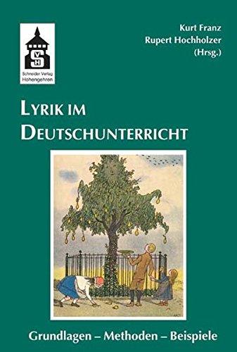 Lyrik Im Deutschunterricht Grundlagen Methoden