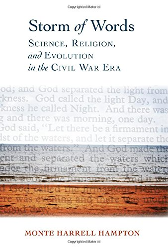 Storm of Words: Science, Religion, and Evolution in the Civil War Era (Religion & American Culture) PDF