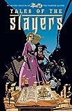 Tales of the Slayers (Buffy the Vampire Slayer)