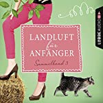 Landluft für Anfänger: Sammelband 3 (Landluft für Anfänger 9-12)   Nora Lämmermann,Simone Höft
