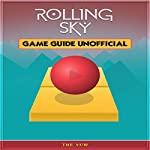Rolling Sky Game Guide Unofficial   The Yuw