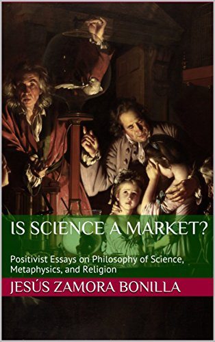 is science a market positivist essays on philosophy of science  is science a market positivist essays on philosophy of science  metaphysics and
