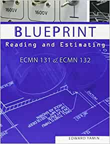 Blueprint Reading And Estimating Ecmn 131 And Ecmn 132