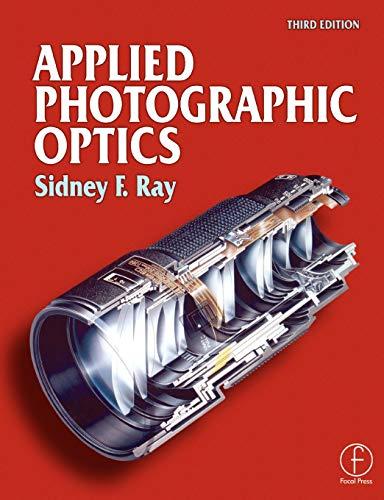 Applied Photographic Optics, Third ()