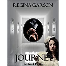 Journey: A Short Fiction (The Lost Writing Series Book 1)