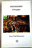 img - for Diccionario de Los Papas (Spanish Edition) book / textbook / text book