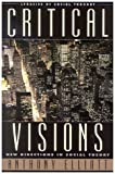 Critical Visions, Anthony Elliott, 0742526895