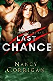 Last Chance (Royal-Kagan Shifter World) (Volume 7)