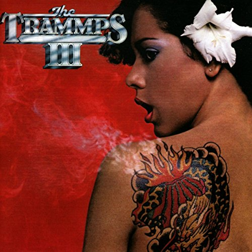 The Trammps - III - (WCDBBRX0334) - REMASTERED - CD - FLAC - 2016 - WRE Download