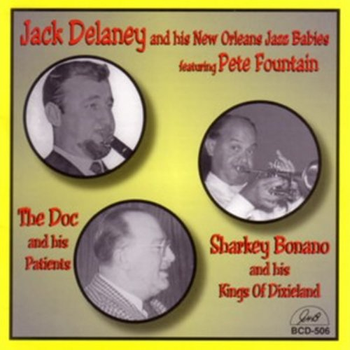 Jack Delaney / Doc Souchon / Sharkey Bonano
