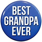 Henry the Buttonsmith Best Grandpa Ever 2.25' Pinback Button