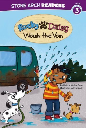 (Rocky and Daisy Wash the Van (My Two Dogs) by Melinda Melton Crow (2013-07-01))