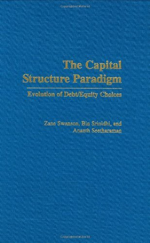 Download The Capital Structure Paradigm: Evolution of Debt/Equity Choices Pdf