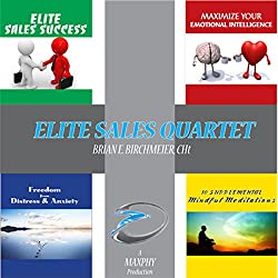 Elite Sales Success Quartet: 4 Books in 1