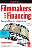 img - for Filmmakers and Financing: Business Plans for Independents (American Film Market Presents) by Louise Levison (2009-10-07) book / textbook / text book