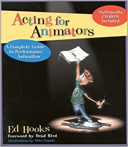 Book Acting for Animators: A Complete Guide to Performance Animation by Ed Hooks (2000-10-20)