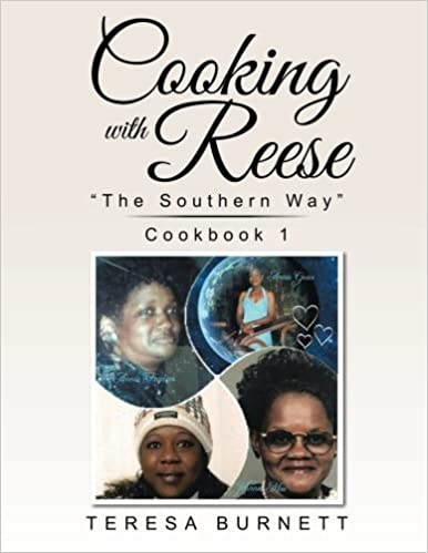 Book Cooking with Reese: ?The Southern Way? Cookbook 1 by Burnett, Teresa (2015)