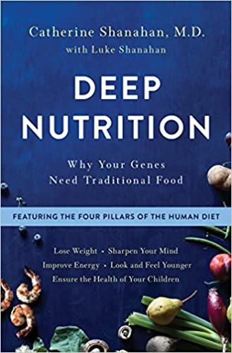 Deep Nutrition: Why Your Genes Need Traditional Food 9781250113825 Healthy Living & Wellness (Books) at amazon