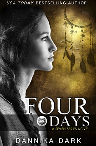 (Four Days (Seven Series Book 4))