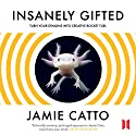 Insanely Gifted: Turn Your Demons into Creative Rocket Fuel Audiobook by Jamie Catto Narrated by Jamie Catto