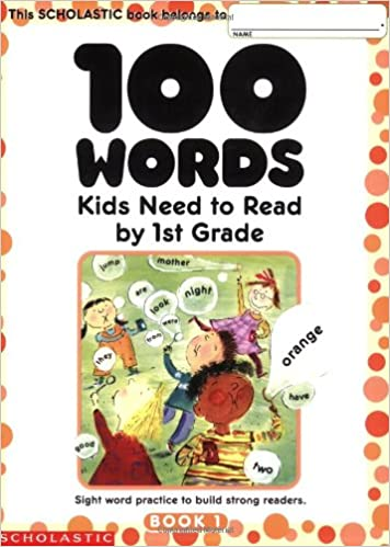 Buy 100 Words Kids Need to Read by 1st Grade: Sight Word ...