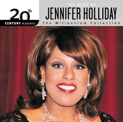 And I Am Telling You I'm Not Going (The Best Of Jennifer Holliday)