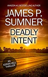 Deadly Intent - Adrian Hell #4 (Adrian Hell Series)