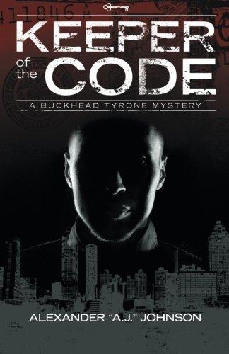 Keeper of the Code: A Buckhead Tyrone Mystery by Alexander Johnson - Mall Tyrone