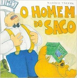 Resultado de imagem para livro infantil o homem do saco