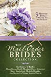 #7: The Mail-Order Brides Collection: 9 Historical Stories of Marriage that Precedes Love