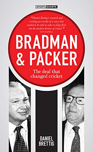 Pdf Outdoors Bradman & Packer : The Deal that Changed Cricket