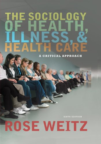 Download The Sociology of Health, Illness, and Health Care: A Critical Approach Pdf