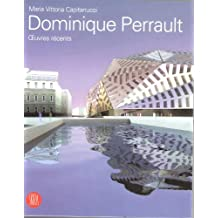 DOMINIQUE PERRAULT : OEUVRES RÉCENTS