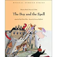 The Boy and the Spell (Musical Stories series)